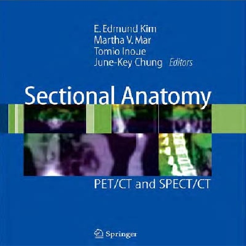 کتاب Sectional Anatomy: PET/CT and SPECT/CT زبان اصلی