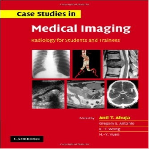 case studies in medical imaging radiology for students and trainees Case studies in medical imaging: radiology for students and trainees if looking for a ebook case studies in medical imaging: radiology for students and trainees in pdf form, in that.